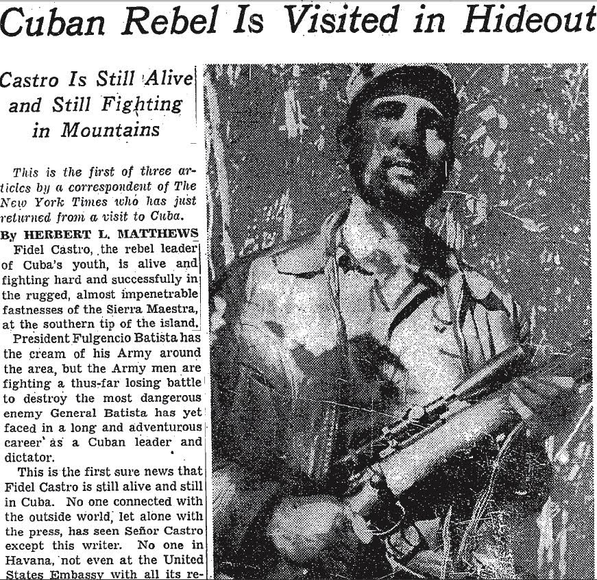 "Newspapers headline that reads"" Cuban Rebel is Visited in Hideout"" and a picture Castro."