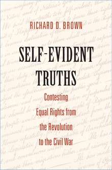 Book cover of Self-Evident Truths by Richard D. Brown.