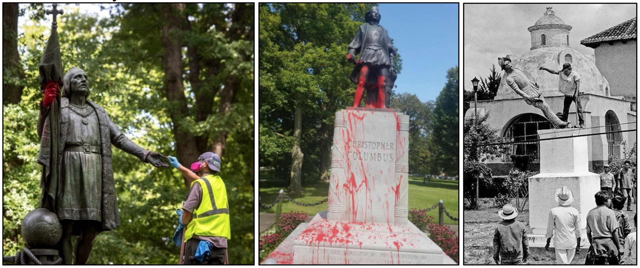 Two statues covered in red paint, and one statue being toppled by protesters.