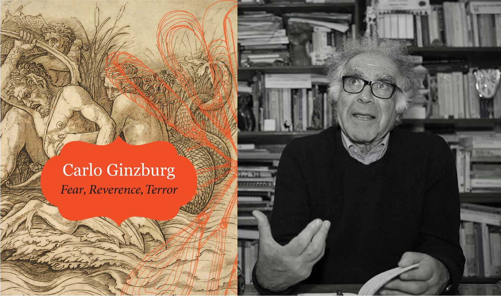On the left, book cover of Fear, Reverence, Terror by Carlo Ginzburg. On the right, a photograph of Carlo Ginzburg.