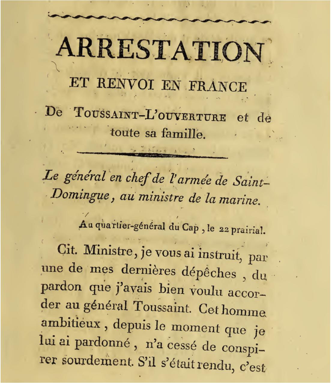 General Leclerc's account of Toussaint Louverture's arrest.