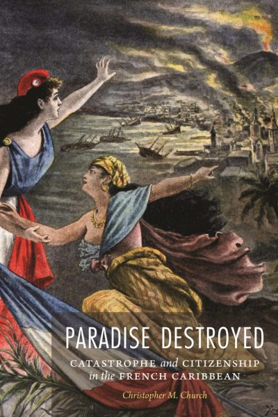 Book cover of Paradise Destroyed by Christopher M. Church.
