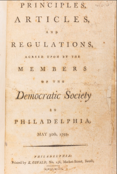Title page of the Principles, Articles, and Regulations agreed upon by the members of the Democratic Society of Philadelphia.
