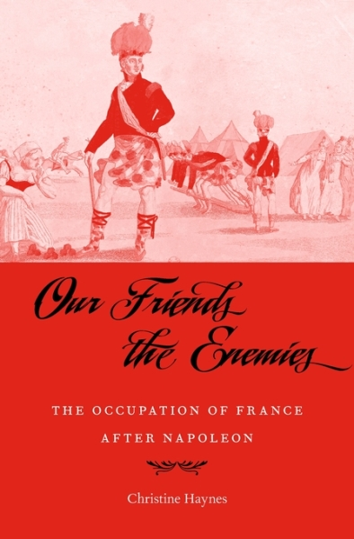 Book cover of Our Friends the Enemies by Christine Haynes.