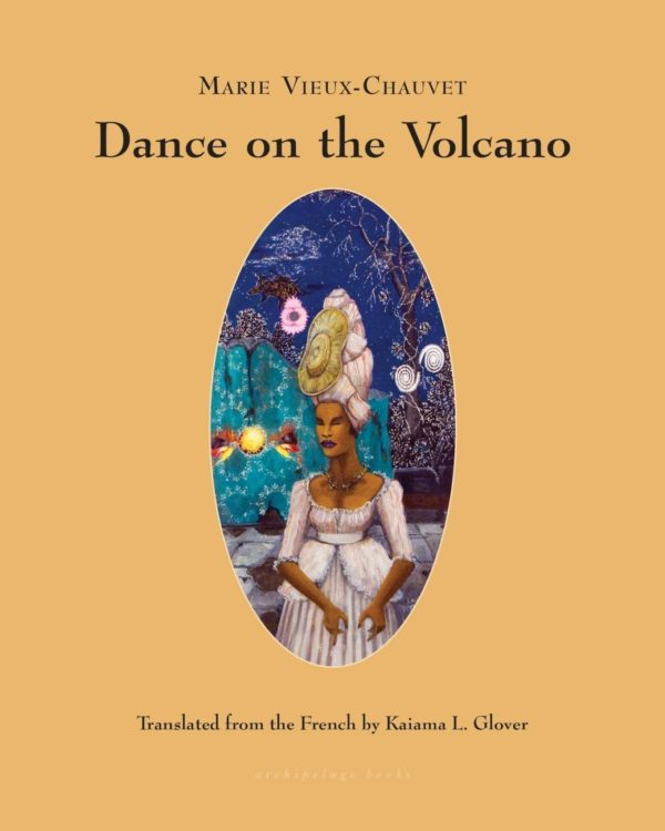 Book cover of Dance on the Volcano by Marie Vieux-Chauvet.