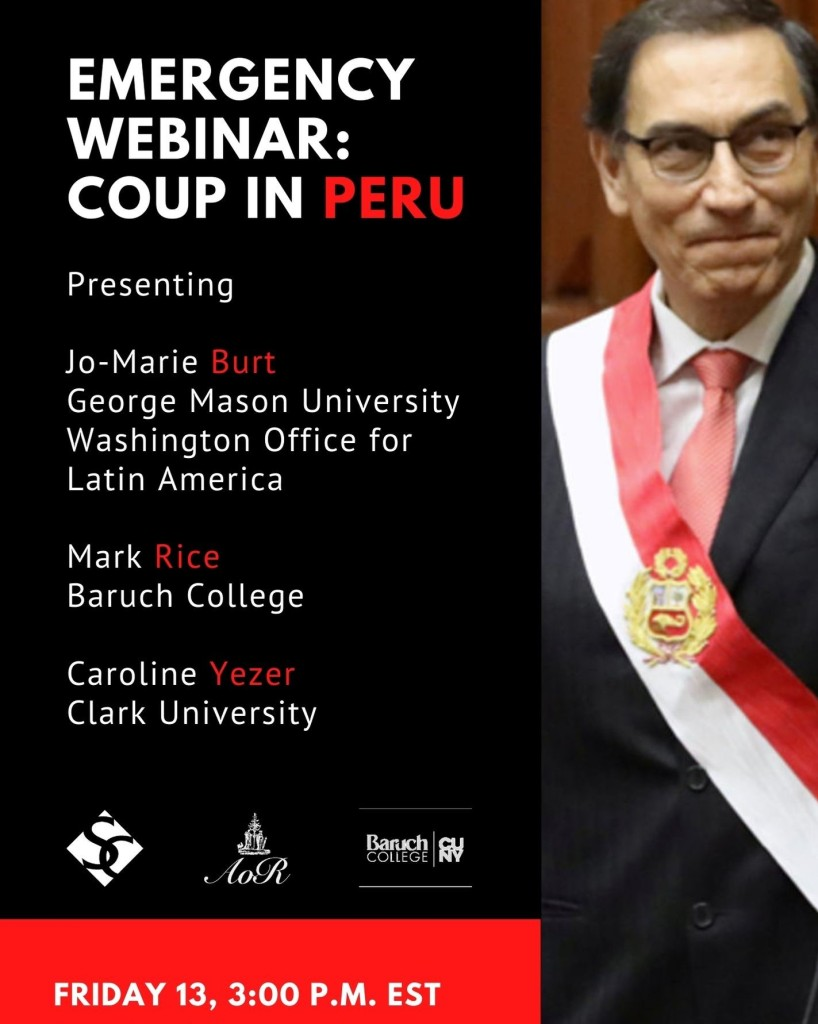 Flyer for the lecture Emergency Webinar: Coup in Peru.